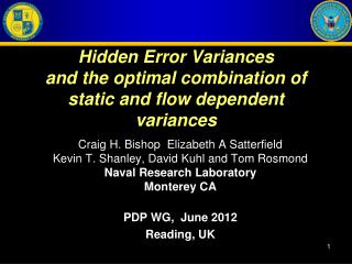 Hidden Error Variances and the optimal combination of static and flow dependent variances