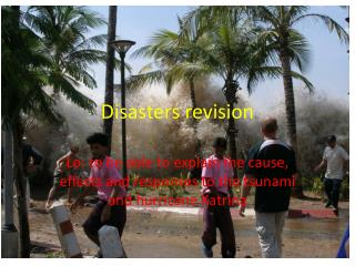 Disasters revision