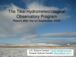 The Tiksi Hydrometeorological Observatory Program Report after trip on September 2009