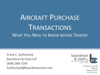 Aircraft Purchase Transactions What You Need to Know before Takeoff