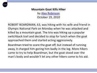 Mountain Goat Kills Hiker  by  Alex Robinson October 19, 2010