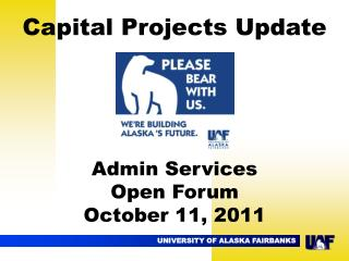 Capital Projects Update Admin Services Open Forum October 11, 2011