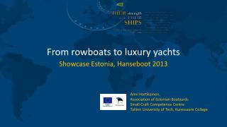 From rowboats to luxury yachts