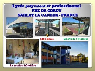 Lyc e polyvalent et professionnel  PRE DE CORDY