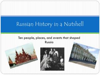 Russian History in a Nutshell