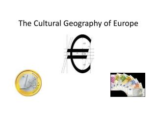 The Cultural Geography of Europe