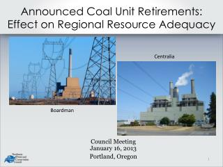 Announced Coal Unit Retirements: Effect on Regional Resource Adequacy