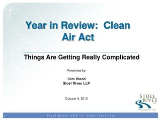 Year in Review:  Clean Air Act