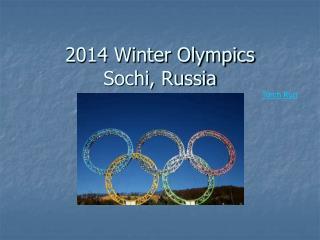 2014 Winter Olympics Sochi, Russia