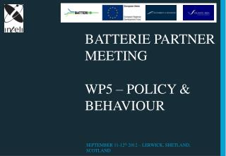 BATTERIE PARTNER MEETING  WP5  –  Policy & BEHAVIOUR