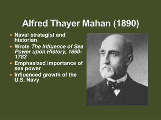 Alfred Thayer Mahan (1890)