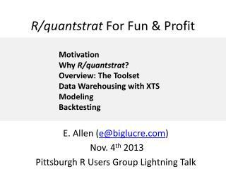 R/ quantstrat For Fun & Profit