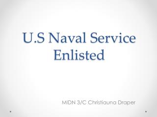 U.S Naval Service Enlisted