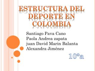 Estructura del Deporte en Colombia