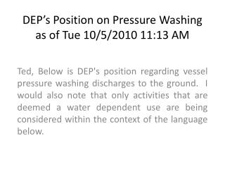 DEP's Position on Pressure Washing  as of Tue 10/5/2010 11:13 AM