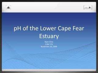 pH of the Lower Cape Fear Estuary