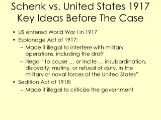 Schenk vs. United States 1917  Key Ideas Before The Case