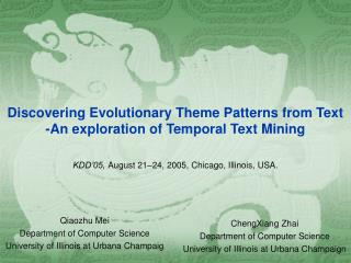 Discovering Evolutionary Theme Patterns from Text -An exploration of Temporal Text Mining