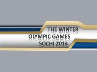 The winter         olympic  games  sochi  2014