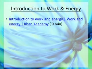 Introduction to Work & Energy