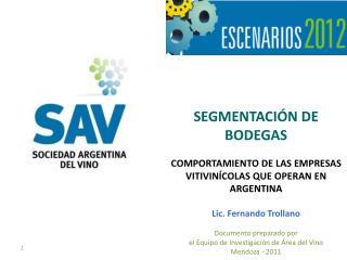SEGMENTACIÓN DE BODEGAS COMPORTAMIENTO DE LAS EMPRESAS VITIVINÍCOLAS QUE OPERAN EN ARGENTINA