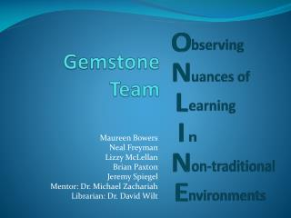 Gemstone Team