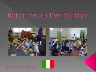 Italian Year 6 Pen Pal Day!