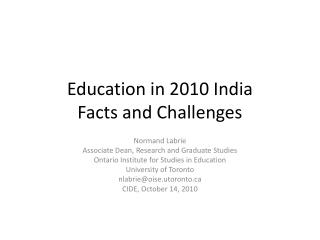 Education in 2010 India Facts and Challenges