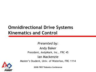 Omnidirectional Drive Systems Kinematics and Control