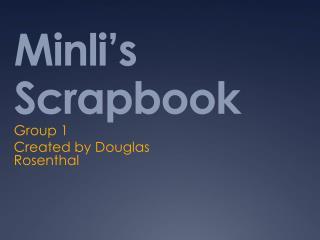 Minli's  Scrapbook
