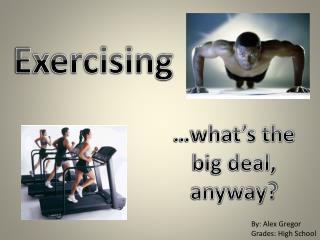 Exercising