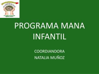 PROGRAMA MANA INFANTIL