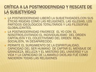 CRÍTICA A LA POSTMODERNIDAD Y RESCATE DE LA SUBJETIVIDAD
