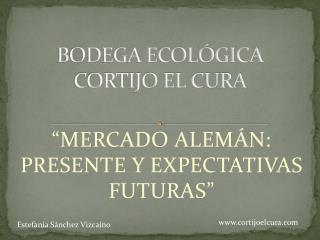 BODEGA  ECOLÓGICA CORTIJO  EL CURA