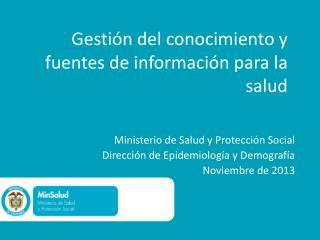 Gestión del conocimiento y fuentes de información para la salud