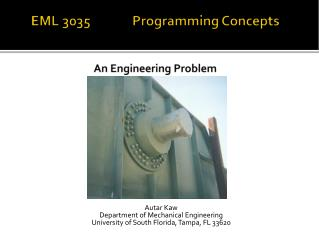 EML 3035              Programming Concepts An Engineering Problem