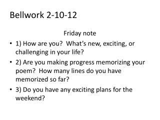 Bellwork  2-10-12
