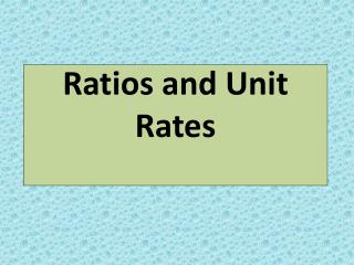 Ratios and Unit Rates