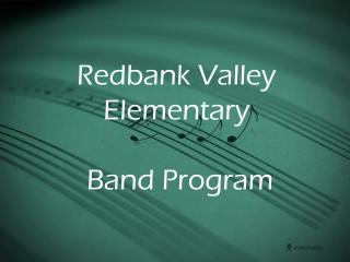 Redbank Valley Elementary Band Program