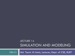 Lecture 14 Simulation and Modeling