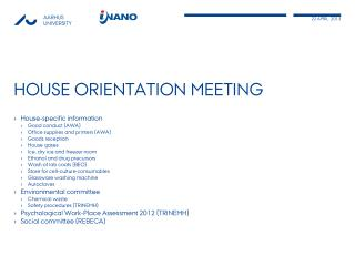 House  orientation  meeting