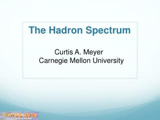 The Hadron Spectrum