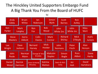 The Hinckley United Supporters Embargo Fund A Big Thank You From the Board of HUFC to