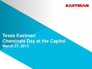 Texas Eastman  Chemicals Day at the  Capitol March 27, 2013