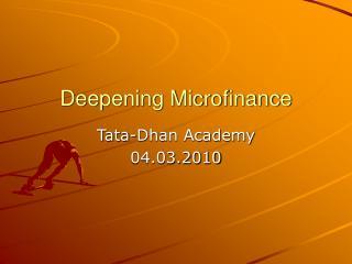 Deepening Microfinance