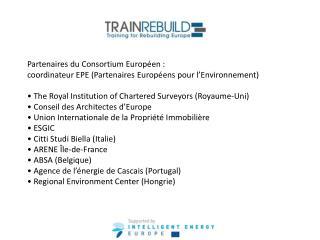 Forum  Européen Trainrebuild . Rencontres européennes sous forme  de think tank pour