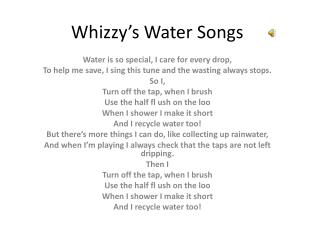 Whizzy�s  Water Songs