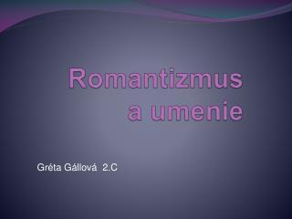 Romantizmus a umenie