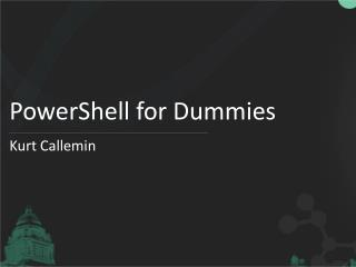 PowerShell for Dummies