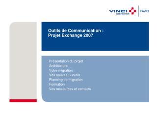 Outils de Communication : Projet Exchange 2007